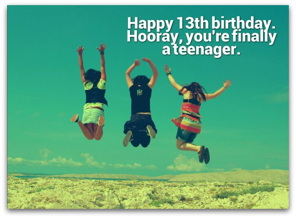 Happy 13th Birthday - Birthday Wishes, Cards, Messages, Lines And Greetings